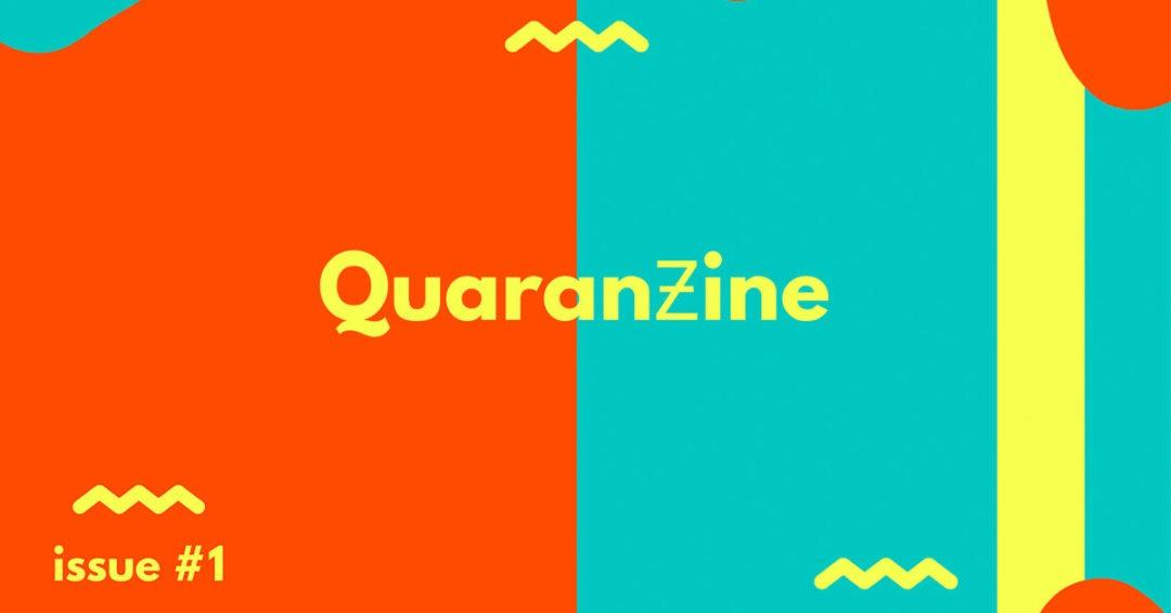 The Quaranzine - Issue #1