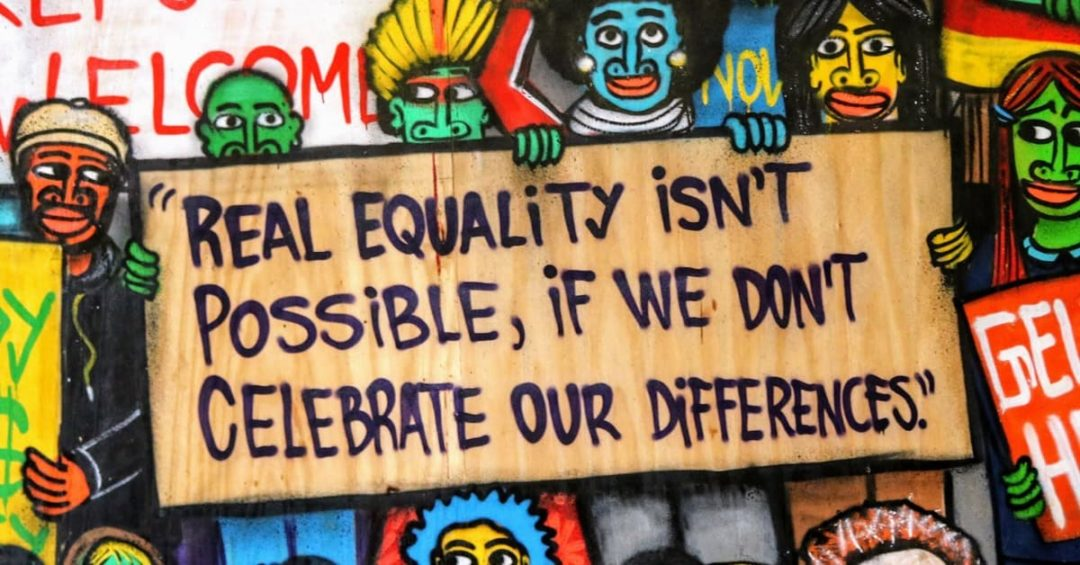 Real Equality Isnt Possible If We Don't Celebrate Our Differences
