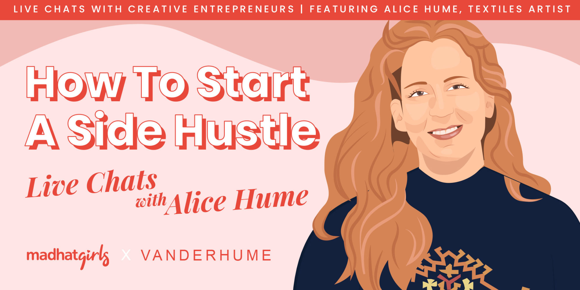 How TO Start A Side Hustle with Alice Hume